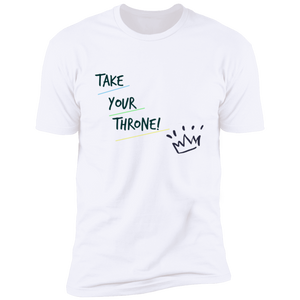 Take Your Throne Short Sleeve Unisex Tee