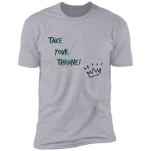 Load image into Gallery viewer, Take Your Throne Short Sleeve Unisex Tee