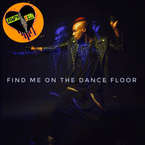 Find Me On The Dance Floor (EP)