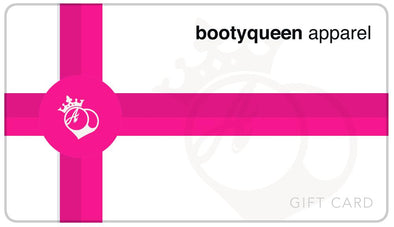 Gift Cards - BootyQueen™ Gift Card