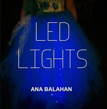 Load image into Gallery viewer, LED lights with an Ana Balahan tutu dress create unforgettable experience