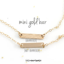 Load image into Gallery viewer, Mini Gold Bar Necklace (smooth or hammered)