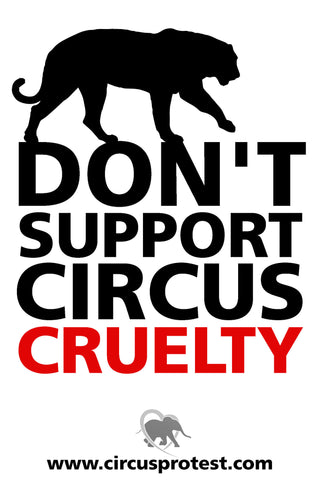 Don't Support Circus Cruelty Vinyl Poster