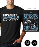 """Boycott SeaWorld Slavery"" Stolen From Their Families - T-Shirt"