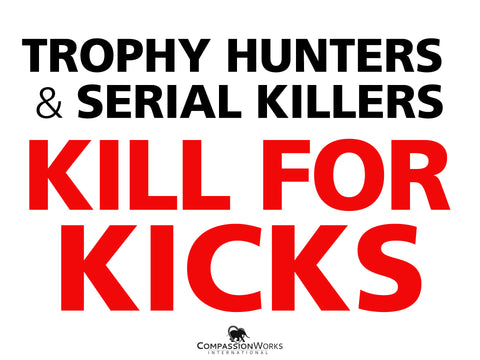 Trophy Hunters & Serial Killers Protest Poster