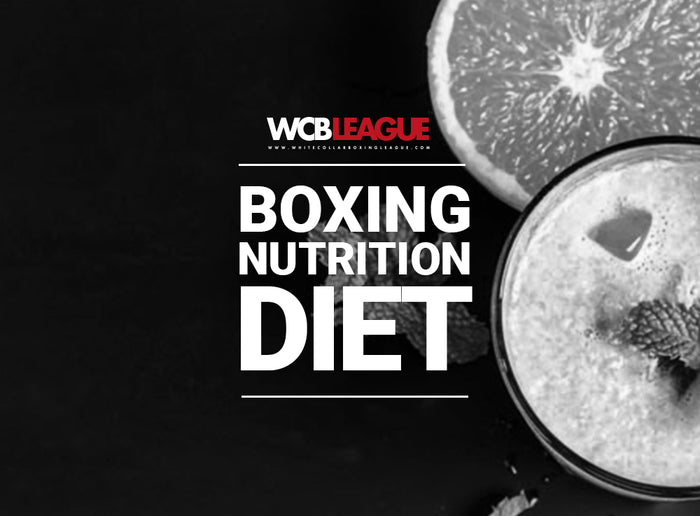 Boxing Nutrition Diet