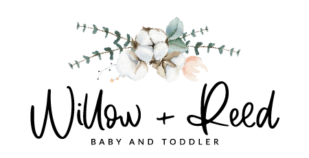Willow + Reed Baby and Toddler