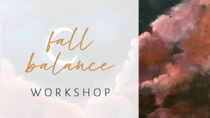 Fall Balance Yoga & Painting Online Workshop