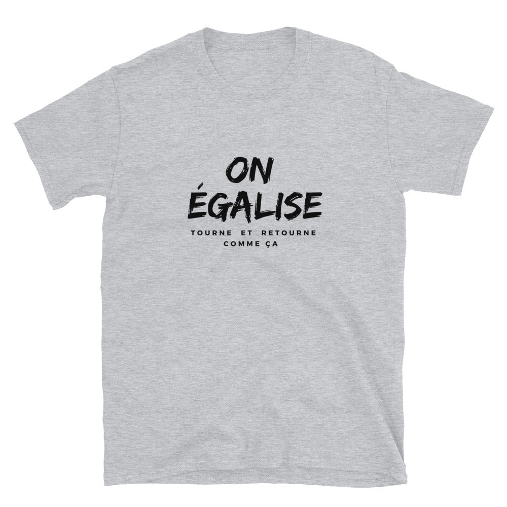 "T-Shirt ""On Égalise"" Gris"