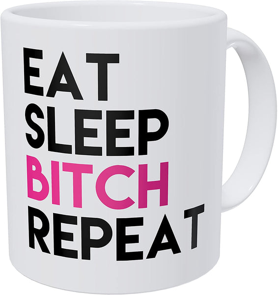 Wampumtuk Eat Sleep Repeat Pink Funny Coffee Mug 11 Ounces Inspirational And Motivational