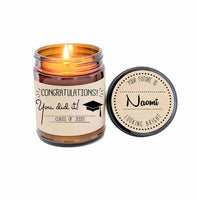 Graduation Gift Graduate Gift Candle Gift Personalized Candle Congratulations Gift for Graduation You Did It Soy Candle Scented Candle