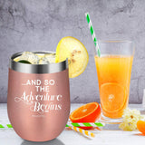 Graduation Gifts for Her - And So The Adventure Begins, You Got This - Funny Retirement, Congratulations, Going Away Gifts for Women, Best Friends, BFF, Coworker, Teacher, Nurse - Coolife Wine Tumbler