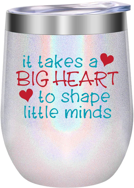 Teacher Appreciation Gifts, Teacher Gifts for Women - Teachers Appreciation Day Gifts, Funny Thank You Gifts for Teachers - It Takes a Big Heart to Shape Little Minds - LEADO Wine Tumbler Teacher Cup