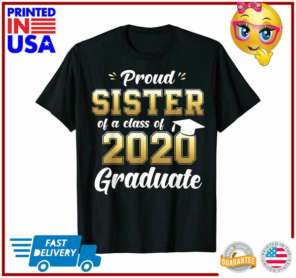 Proud Sister of a Class of 2020 Graduate Shirt Senior Gift TShirt