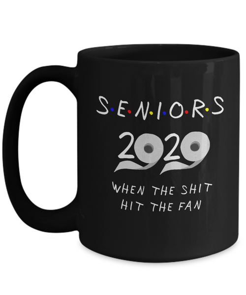 Seniors 2020 the One Where They Were Quarantined Gift Mug Social Distancing