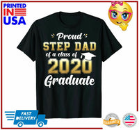 Proud Step Dad of Class of 2020 Graduate Shirt Senior Gift TShirt