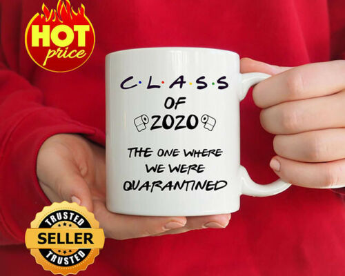 Class of 2020 Seniors Quarantine Gift, graduation quarantine Mug Senior 2020 Mug