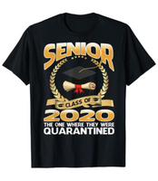 Class of 2020 Senior Quarintine Gift Funny Graduation Grad T-Shirt