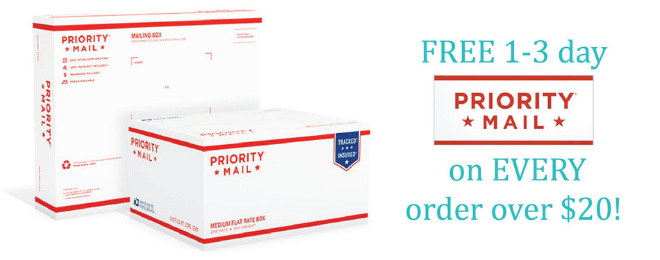 Free Priority Shipping on Orders over $20!