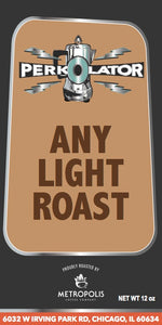Any Light Roast Coffee