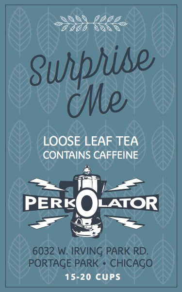 Surprise Me: Loose Leaf Tea