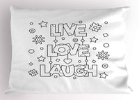 Live Laugh Love Pillow Sham Doodle Style Quote with Flowers Hearts and Stars Coloring Book Design Decorative Standard Size Print