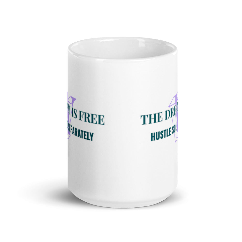 Load image into Gallery viewer, The Dream is Free - Vault Mug