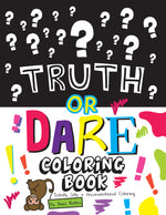 Truth or Dare Coloring Book