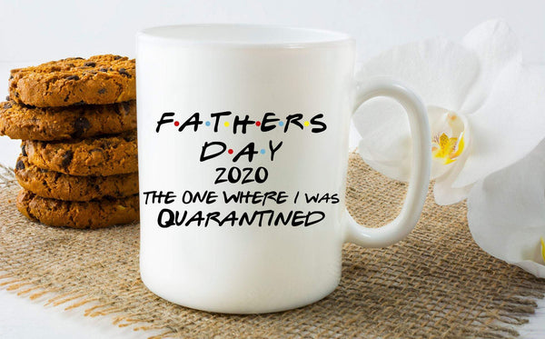 Kitchen - Father's Day 2020 Quarantined Mug