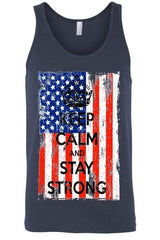 Unisex -  USA Flag Keep Calm & Stay Strong Tank Top