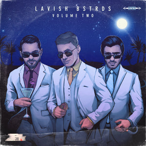 Lavish Bstrds Vol.2