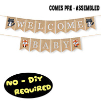 Welcome Baby Burlap Bunting Banner Fox Raccoon Woodland Jungle Animals Themed Perfect for Baby Shower Birthday Party Decoration Fireplace Table Wall Sign - NO DIY REQUIRED