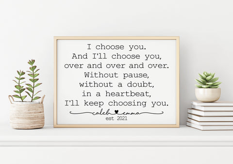 I Choose You Canvas Sign