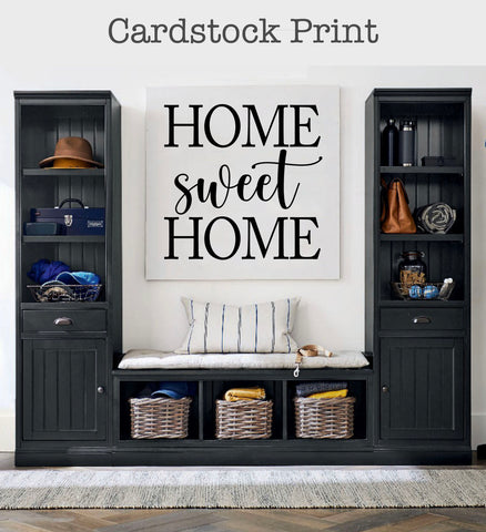 Home Sweet Home Cardstock Print