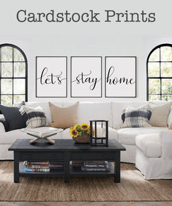 Let's Stay Home Cardstock Prints