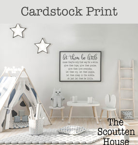 Let Them Be Little Cardstock Print