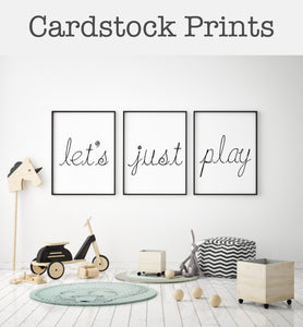 Let's Just Play Cardstock Prints