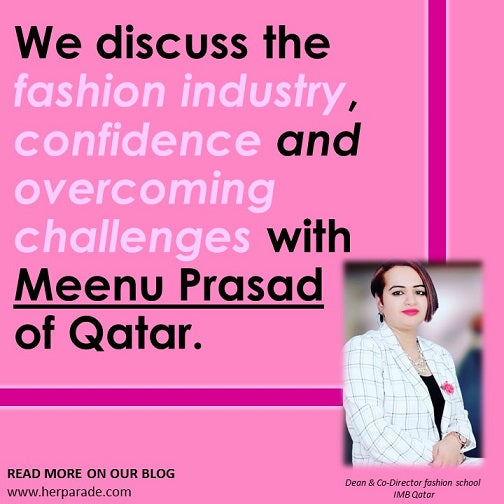 Meenu Prasad on her career in the fashion industry, confidence and overcoming challenges