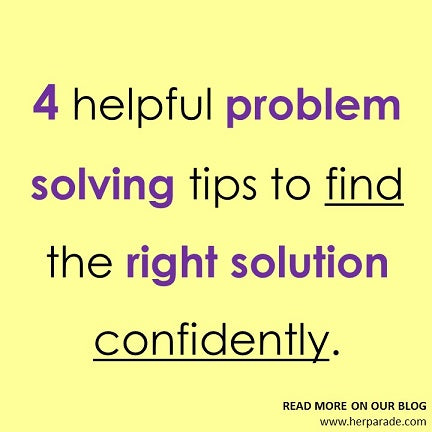 4 helpful problem solving tips to find the right solution confidently