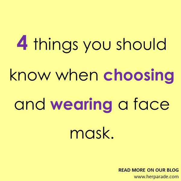 4 things you should know when choosing and wearing a face mask