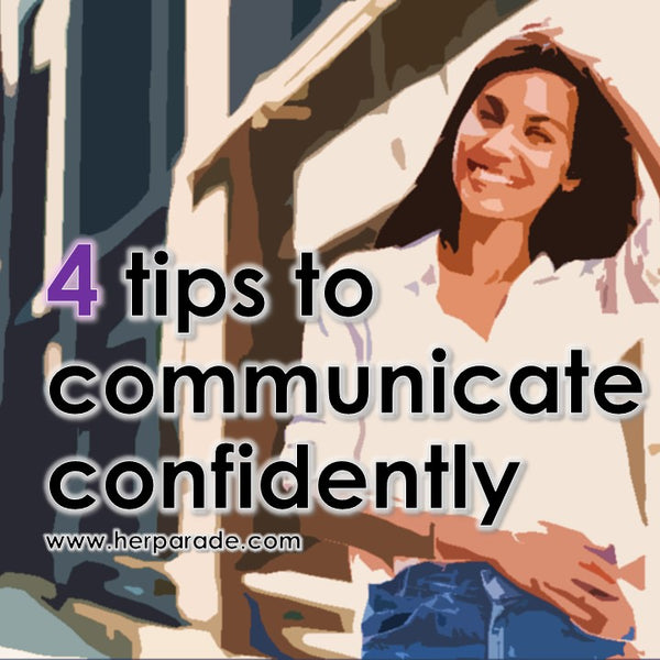 4 tips to communicate confidently