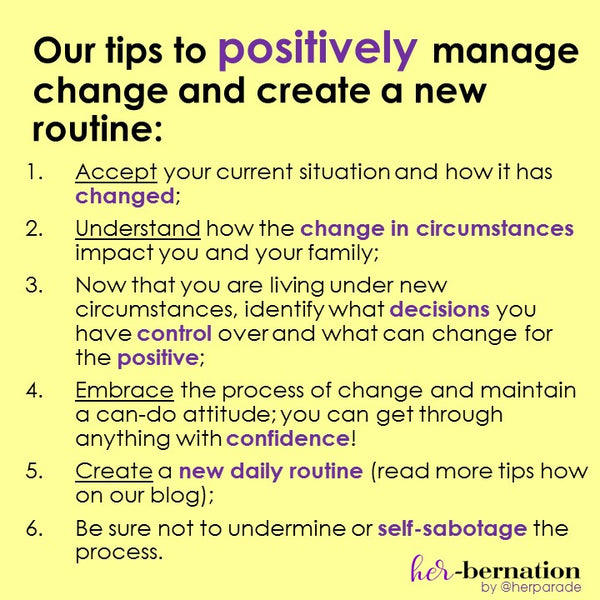 Our tips to positively manage change and create a new routine