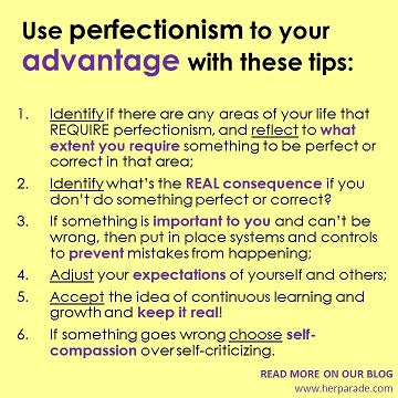 Use perfectionism to your advantage with these tips
