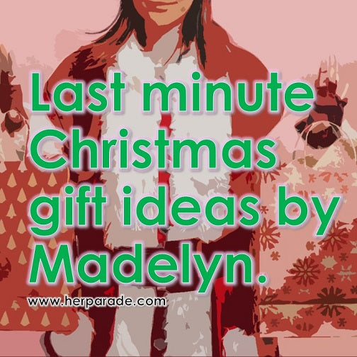 Last minute Christmas gift ideas by Madelyn