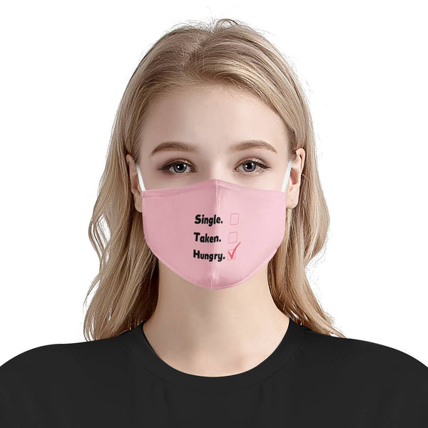 Single Taken HUNGRY | CDC Rec 3 Layer Face Mask w/ Fitted Nose Wire, Anti Dust Filters, Reusable, Adjustable Straps (Handmade)