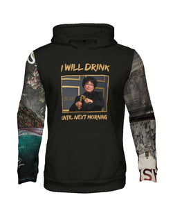 """I Will Drink Until Next Morning"" Graphic Hoodie (Black)"