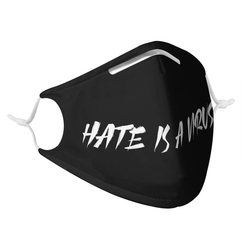 Hate is a Virus | CDC Rec 3 Layer Face Mask w/ Fitted Nose Wire, Anti Dust Filters, Reusable, Adjustable Straps (Handmade)