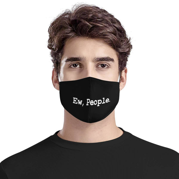 Ew People (MASK) Schitt's Creek Inspired | CDC Rec 3 Layer Face Mask w/ Fitted Nose Wire, Anti Dust Filters, Reusable, Adjustable Straps (Handmade)