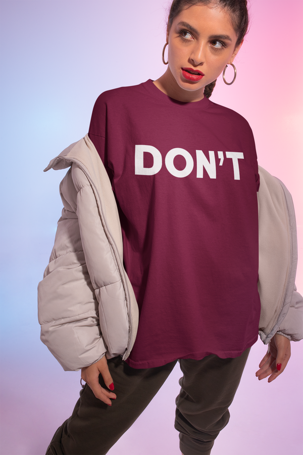 DON'T Feminist Sweatshirt (THICK SWEATER)