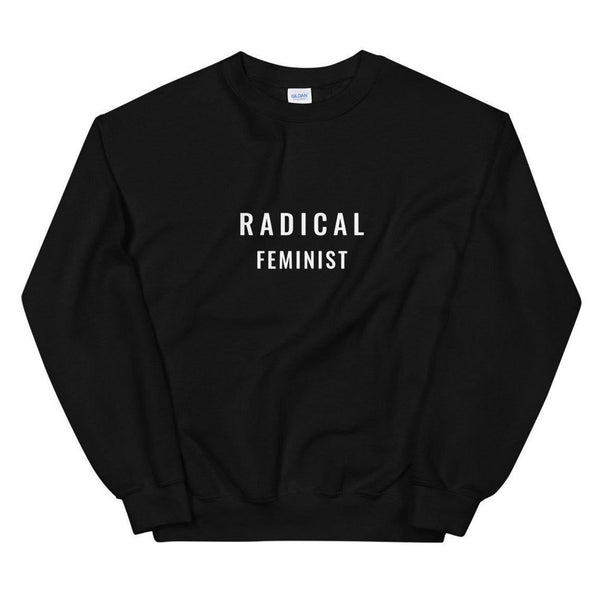 Radical Feminist (THICK SWEATER) Sweatshirt Unisex Schitt's Creek from David Rose / Sweater Schitts Creek TV Show Fans / Schitt's Creek Merchandise / ICON